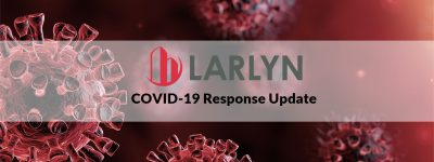 Larlyn Property Management Covid 19 Response Update